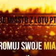 Jakiś czas temu była akcja, w której brały udział miasta (chyba Poznań?) i blogerzy. Polegała ona mniej więcej na zaprezentowaniu ciekawych miejsc w danej lokacji. Piszę o tym, bo do […]