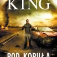 """Lubię prozę Kinga i zdecydowanie zgadzam się ze stwierdzeniem, iż """"King is King"""". Może i nie przeczytałem jeszcze wszystkiego co napisał, ale i tak to co znam do tej pory […]"""